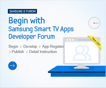 Begin With Samsung Smart TV Apps Developer Forum