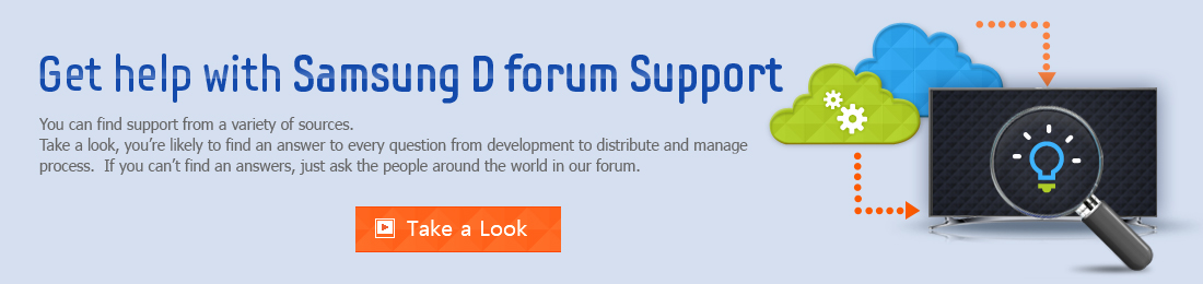 Get help with Samsung D Forum Support Image. Get help with Samsung D Forum Support. You can find support from a variety of sources. Take a look, you're likely to find an answer to every question from development to distribute and manage process. If you can't find an answers, just ask the people around the world in our forum.